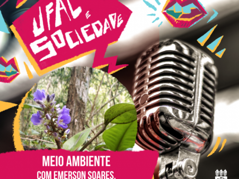 Programa Ufal e Sociedade promove reflexão sobre meio ambiente e sustentabilidade