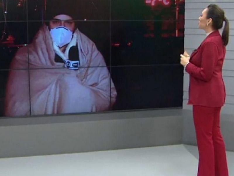 """Repórter da Globo usa cobertor durante entrada ao vivo ao enfrentar -7ºC: """"A gente não dá conta"""""""