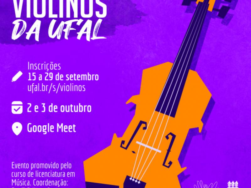 Segunda edição do Encontro de Violinos da Ufal acontece em outubro